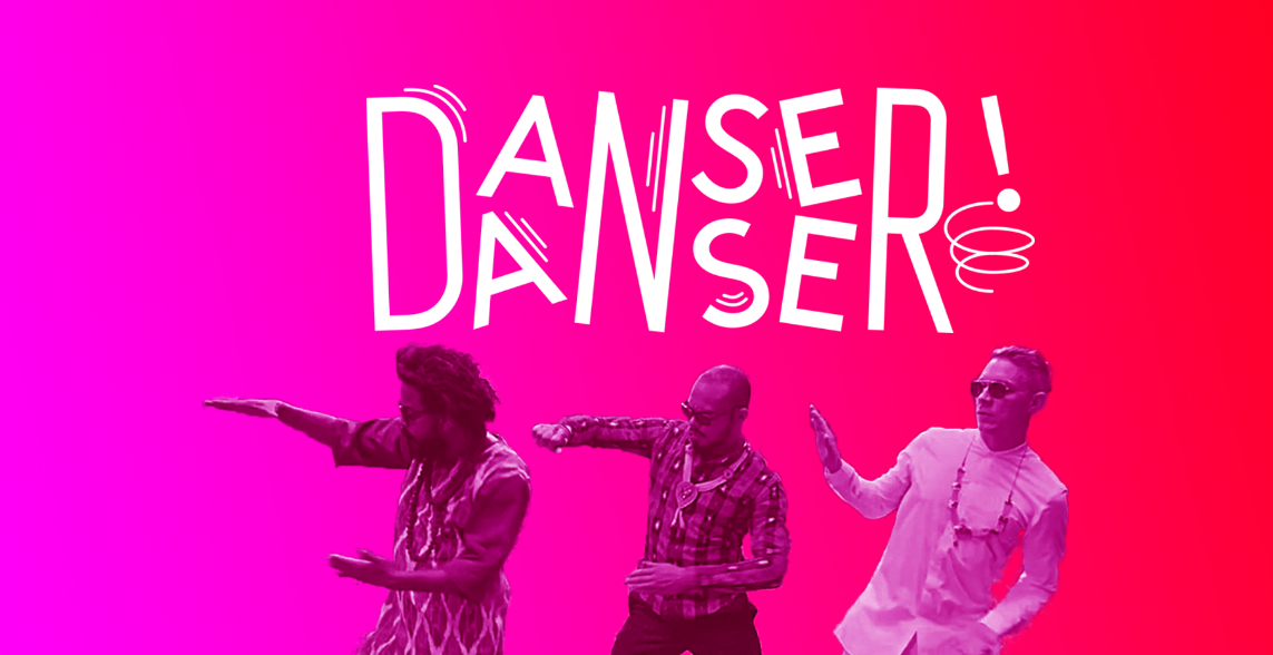 DANSER DANSER! comme MAJOR LAZER